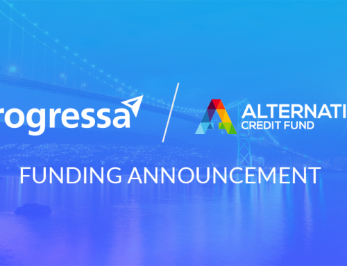 PROGRESSA PARTNERS WITH ALTERNATIVE CREDIT FUND TO SUPPORT CONTINUED LENDING GROWTH